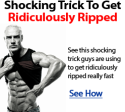 Learn the tricks to getting ripped