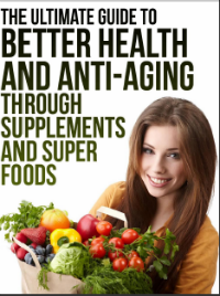 Super Foods and Anti Aging Guide